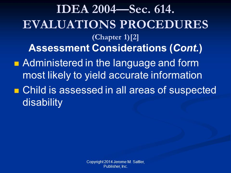IDEA 2004—Sec. 614. EVALUATIONS PROCEDURES (Chapter 1)[2]